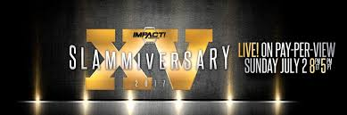 (Wrestling) Undisputed Champions Crowned and More – Slammiversary XV Results