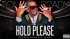 Tom Brady Responds to Roger Goodell Ruling with Diss Track 'Hold Please'