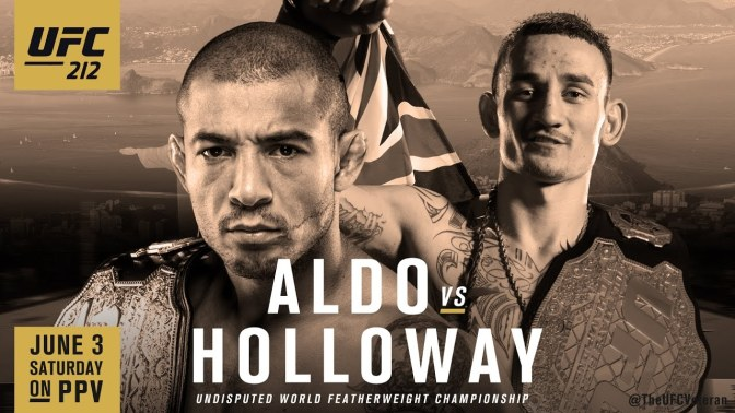 (MMA) UFC 212: Aldo vs. Holloway (Preview, Predictions and Results)