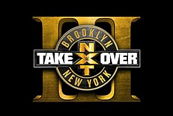 (Wrestling) NXT Takeover Brooklyn 3