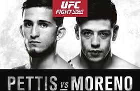 (MMA) UFC Fight Night: Pettis vs. Moreno (#FN114)